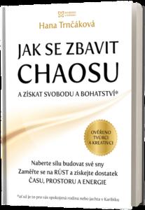 Jak se zbavit chaosu - Hana Trnčáková